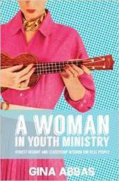 A Woman In Youth Ministry