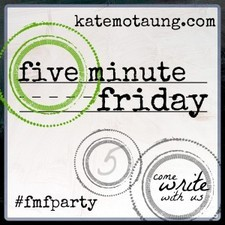 Five Minute Friday 4 300x300