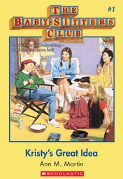 The Baby Sitters Club 1 Kristy S Great Idea 1